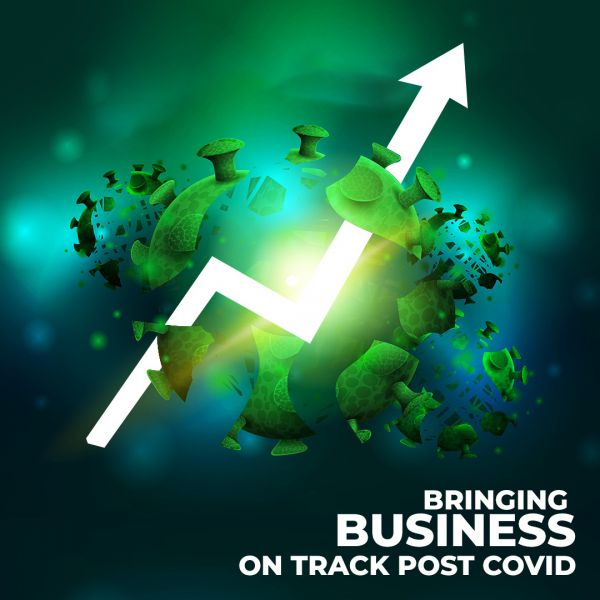 The Journey From Barely Surviving to Roaring: Bringing Business On Track Post COVID